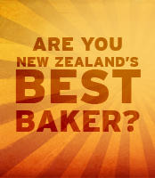 Are you New Zealand's Best Baker?